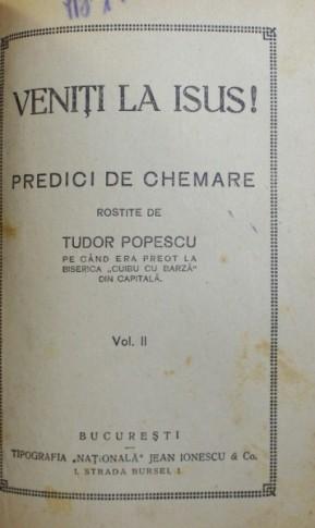 isus-va-cheama-predici-de-chemare-veniti-la-isus-predici-de-chemare-volumele-i-ii-de-tudor-popescu-editie-interbelica-p157074-03